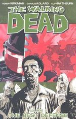 The Walking Dead : Volume 5 : The Best Defense - Robert Kirkman