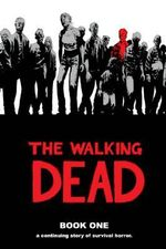 The Walking Dead : Book 1 - Robert Kirkman