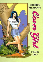 Liberty Meadows : Cover Girl - Frank Cho