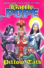 Battle Pope : Pillow Talk v. 3 - Robert Kirkman