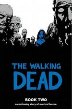 The Walking Dead : Book 2 - Robert Kirkman