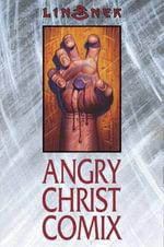 Angry Christ Comix - Joseph Michael Linsner