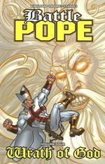 Battle Pope : Wrath of God v. 4 - Robert Kirkman