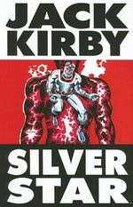 Silver Star : Volume 1 - Jack Kirby