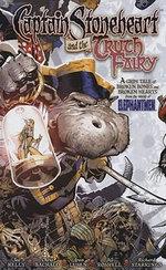 Captain Stoneheart and the Truth Fairy - Joe Kelly