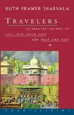 Travelers - Ruth Prawer Jhabvala