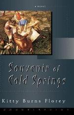 Souvenir of Cold Springs - Kitty Burns Florey