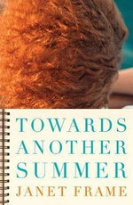 Towards Another Summer - Janet Frame