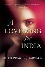 A Lovesong for India : Tales from the East and West - Ruth Prawer Jhabvala