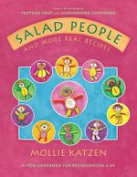 Salad People : And More Real Recipes - Mollie Katzen
