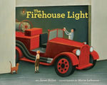 The Firehouse Light - Janet Nolan