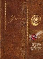 El Secreto : El Libro de La Gratitud (the Secret Gratitude Book) :  El Libro de La Gratitud (the Secret Gratitude Book) - Rhonda Byrne
