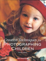 Creative Techniques for Photographing Children - Vik Orenstein