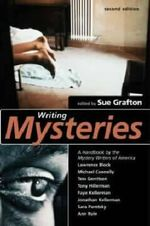 Writing Mysteries : A Handbook by the Mystery Writers of America - 2nd Edition
