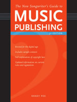 The New Songwriter's Guide to Music Publishing - Randy Poe