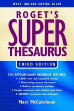 Roget's Superthesaurus - Marc McCutcheon