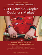 2011 Artist's and Graphic Designer's Market : Where & How to Sell Your Illustrations, Fine Art & Cartoons