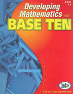 Developing Mathematics with Base Ten, Grades 2-6 - Paul Swan