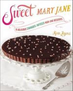 Sweet Mary Jane : 75 Delicious Cannabis-Infused High-End Desserts - Karin Lazarus