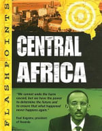 Central Africa : Flashpoints - Nicola Barber