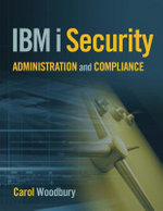 IBM I Security Administration and Compliance - Carol Woodbury