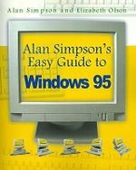 Alan Simpson's Easy Guide to Windows 95 - Alan Simpson