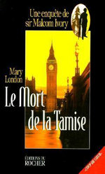 Mort De La Tamise - Mary London