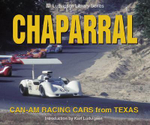 Chaparral : Can-Am Racing Cars from Texas - Karl Ludvigsen
