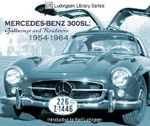 Mercedes Benz 300sl Gullwings and Roadsters 1954-1964 : Gullwings and Roadsters 1954-1964 - Karl Ludvigsen