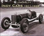 Indy Cars 1911-1939 : Great Racers from the Crucible of Speed - Karl Ludvigsen