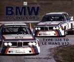 BMW Racing Cars : 328 to Racing V12 - Karl Ludvigsen