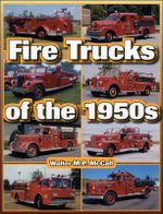 Fire Trucks of the 1950s - Walter M. P. McCall