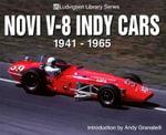 Novi V-8 Indy Cars 1941-1965 : Ludvigsen Library Series - Karl Ludvigsen