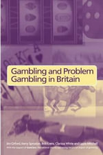 Gambling and Problem Gambling in Britain - Bob Erens