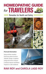Homeopathic Guide for Travelers : Remedies for Health and Safety - Ravi Roy