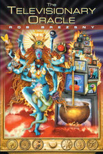 The Televisionary Oracle - Rob Brezsny
