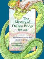 The Mystery of Dragon Bridge : A Peach Blossom Village Story - Ann Howard