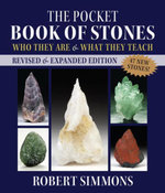 The Pocket Book of Stones, Revised Edition : Who They Are and What They Teach - Robert Simmons