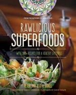 Rawlicious Superfoods : With 100+ Recipes for a Healthy Lifestyle - Peter Daniel