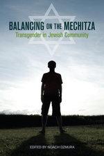 Balancing on the Mechitza : Transgender in Jewish Community