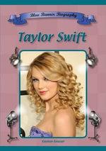 Taylor Swift : Blue Banner Biographies - Kayleen Reusser