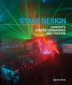 Stage Design : Concerts, Events, Ceremonies and Theater