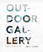 Outdoor Gallery : New York City - Yoav Litvin