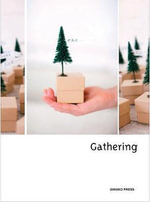 Gathering : Handcrafts for Holidays and Special Occasions