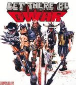 Let There be Gwar - Bob Gorman