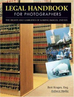 Legal Handbook for Photographers : the Rights and Liabilities of Making Images - Bert P. Krages