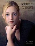 Portrait Photographer's Handbook - Bill Hurter