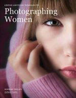 Lighting and Posing Techniques : For Photographing Women - Bill Hurter