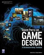 David Perry on Game Design - David Perry