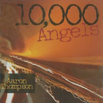 10,000 Angels - Aaron Thompson